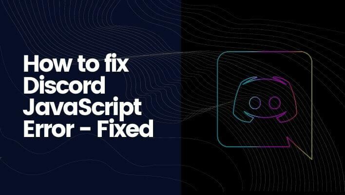How to fix Discord JavaScript Error - Fixed