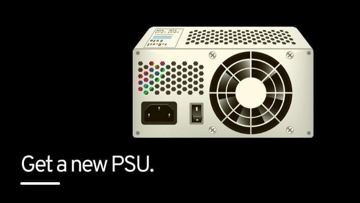 Get a new PSU