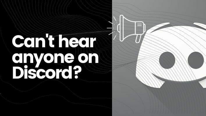 Cant Hear Anyone on Discord (Fixed)